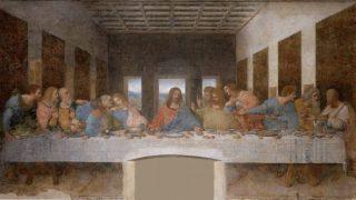 レオナルド・ダ・ヴィンチ 最後の晩餐