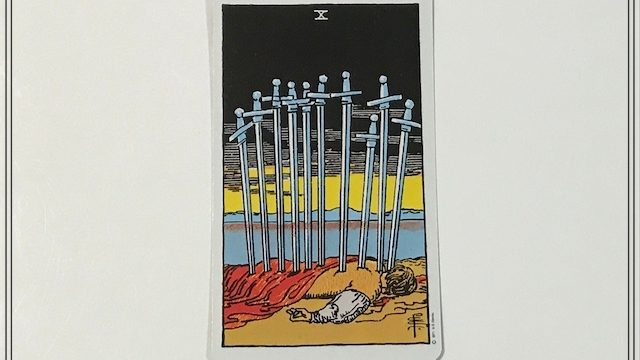 タロットカード【ソード(剣)の10】の意味とは|正位置・逆位置・恋愛・仕事
