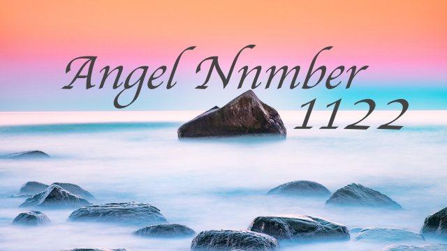エンジェル ナンバー 1122